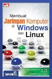 Membuat Jaringan Komputer di Windows dan Linux