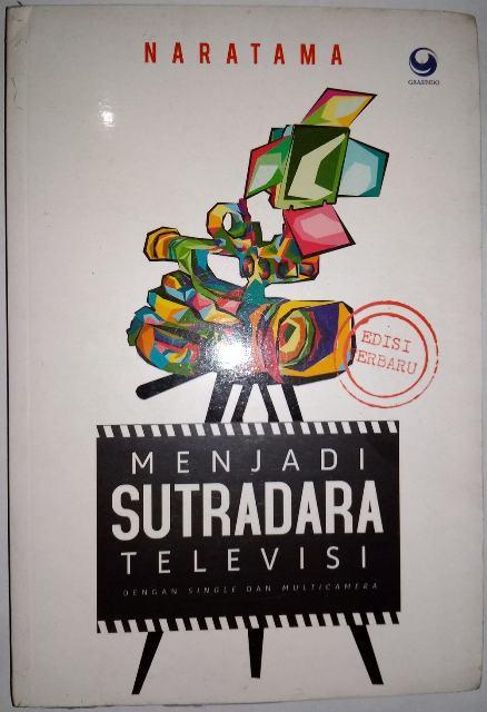 Menjadi sutradara televisi : dengan single dan multi-camera