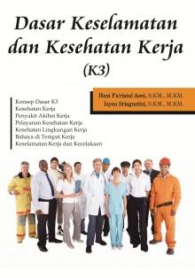 Dasar keselamatan dan kesehatan kerja (K3)