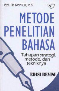 Metode penelitian bahasa : tahap strategi, metode dan tekniknya