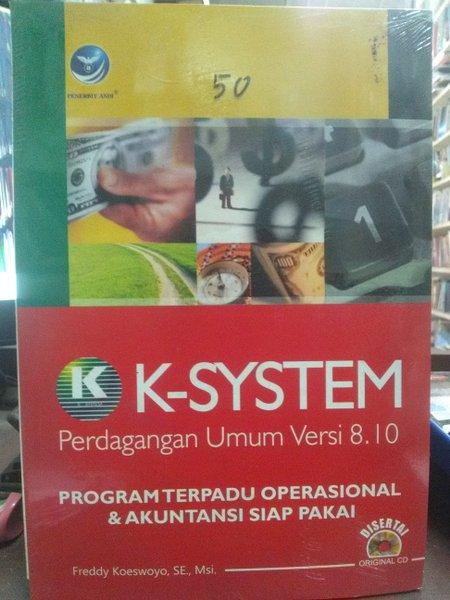K-system perdagangan umum versi 8.10 program terpadu operasional dan akuntansi siap pakai
