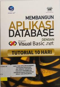 Tutorial 10 hari : membangun aplikasi database dengan visual basic net