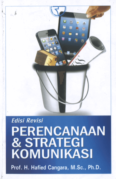 Perencanaan dan strategi komunikasi