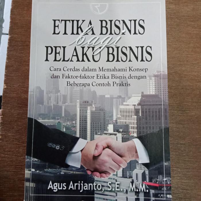 Etika bisnis bagi pelaku bisnis