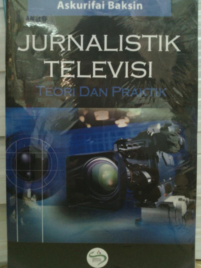 Jurnalistik televisi teori dan praktek