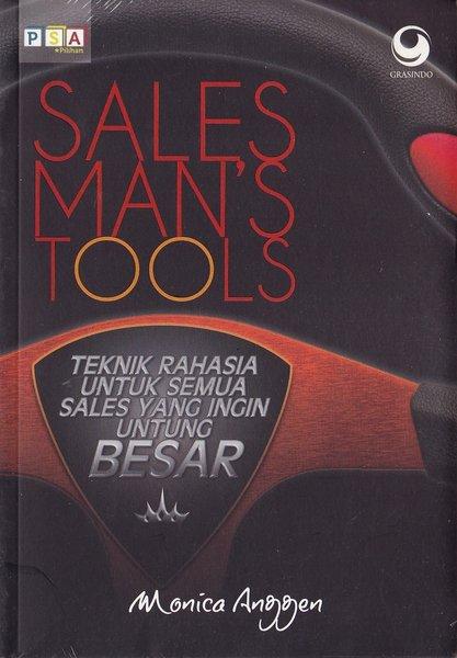 Sales man's tools : teknik rahasia untuk semua sales yang ingin untung besar