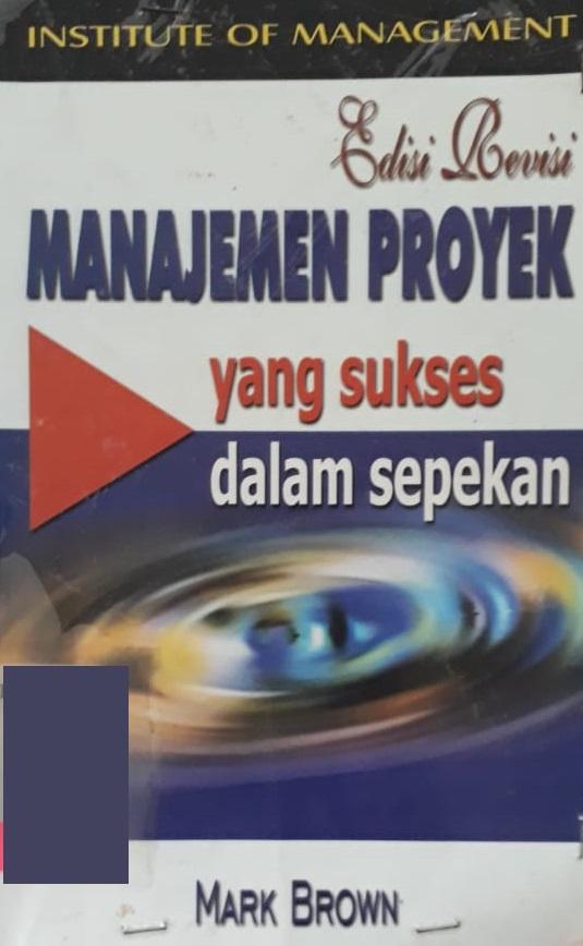 Manajemen proyek yang sukses dalam sepekan