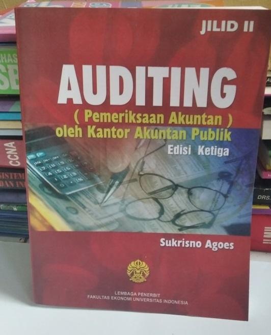 Auditing (pemeriksaan akuntan) oleh kantor akuntan publik jilid II
