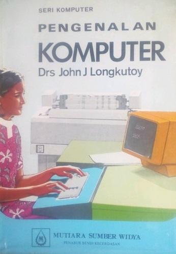 Seri komputer : pengenalan komputer
